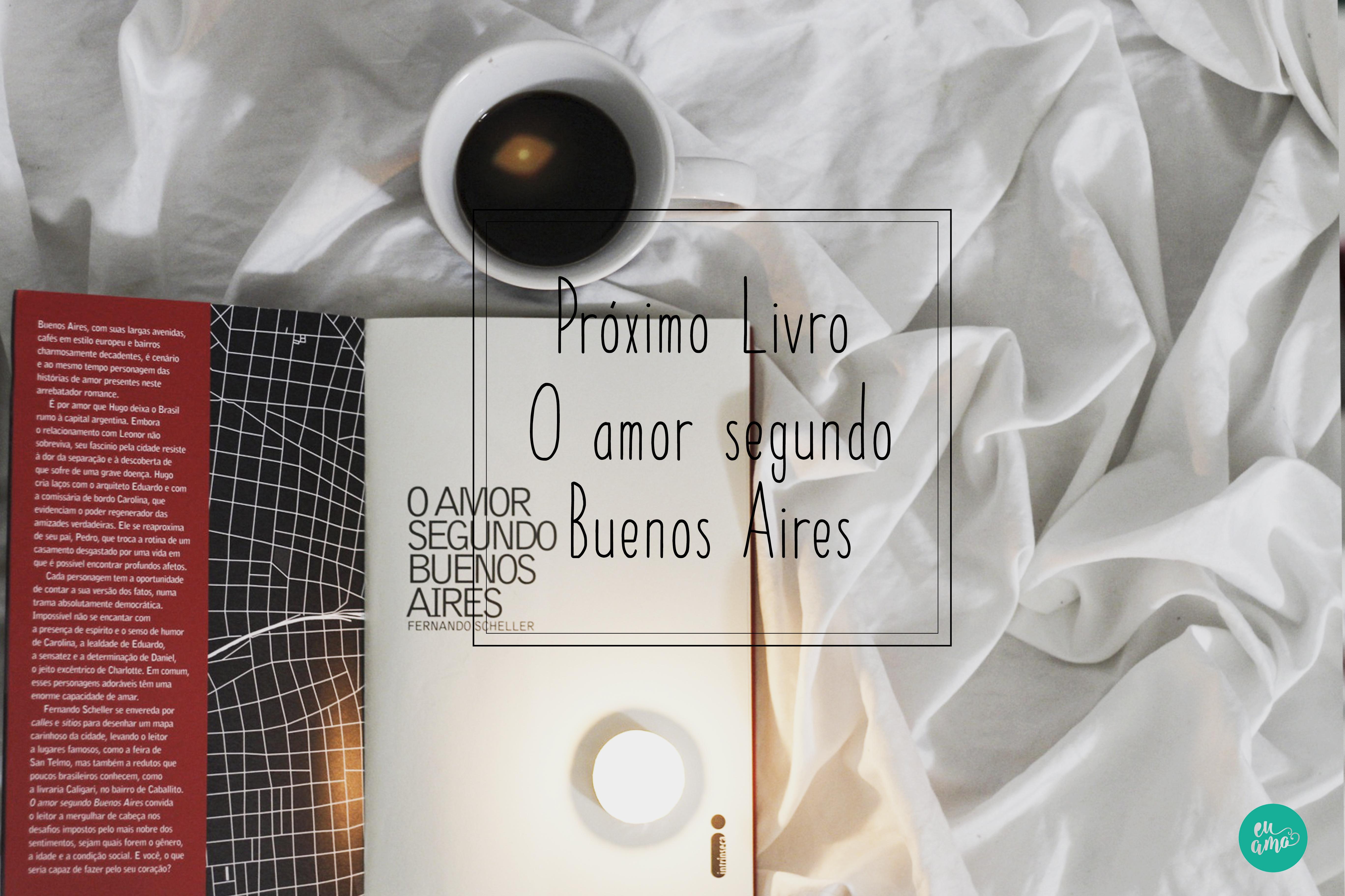 Próximo livro – O amor seguindo Buenos Aires